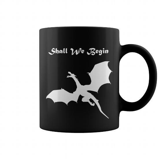 Shall We Begin mug